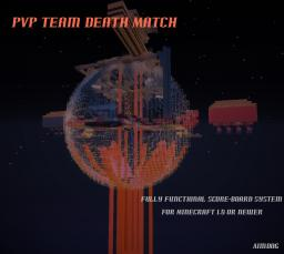 PvP Team Death Match - Vanilla Minecraft Minecraft Project