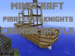 Pirates vs knights cannon battle Minecraft Project