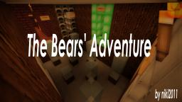 The Bears' Adventure Minecraft Map & Project