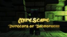 [1.5] MineScape - Dungeons of Daemonheim - Multiplayer Custom Map [Beta Stage] Minecraft Project