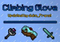 Climbing Glove [Magic Wand, Teleport Sword, Ore Tracker]  [UPDATING TO 1.6.2] Minecraft