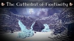 The Cathedral of Frostimity - Structure & Terraform [DOWNLOAD]