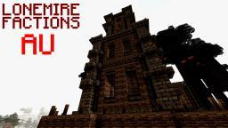 [1.5.2] Lonemire Factions AU [24/7][Factions][Hardcore Realism Plugins][Australian Hosted] Minecraft Server