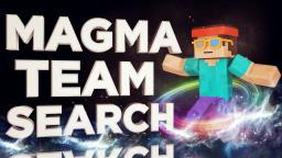 MAGMA ANIMATED MINECRAFT SERIES TEAM SEARCH -APPLY NOW! Minecraft Map & Project
