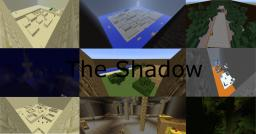 The Shadow (Adventure map, 1.5h!) Minecraft Project
