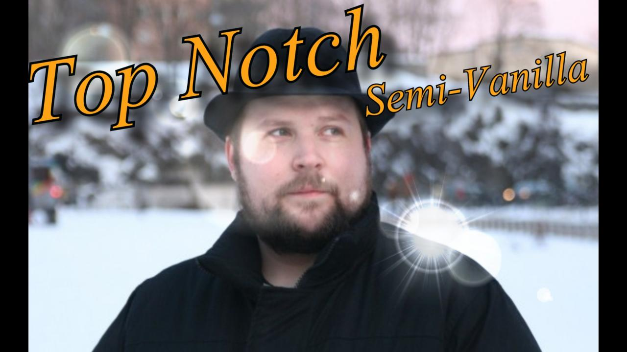 - Top Notch (Semi Vanilla) NO WHITELIST [1.5.2 ...