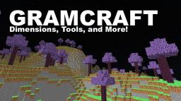 [1.6.2][Forge] Gramcraft - Dimensions, and More! FINALLY UPDATED! Minecraft Mod