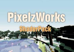[PixelzWorks] ShaderPack (1.5.2) Minecraft Mod