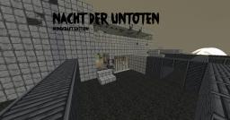 Nacht Der Untoten - Minecraft Edition Minecraft Map & Project
