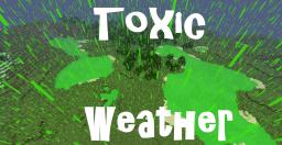 Toxic Weather Minecraft Texture Pack