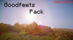 ☞Goodfeets Pack Beta [1.5.2]☜