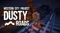 Dusty Roads Western city! Minecraft Map & Project