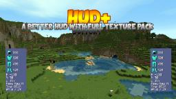 [1.6.2][Forge]Hud+ Mod (Very customizable, useful hud display)