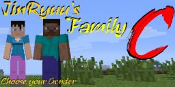 [1.6.4/1.6.2][Forge] JinRyuu's Family C v1.1 -Choose Your Gender- [SP/LAN/MP]