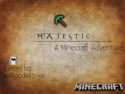 [Adv] Majestic - A Minecraft Adventure Map! [1.5.2] Minecraft Map & Project