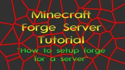 How to setup a Minecraft Forge Server for Minecraft 1.7.2+ (Video) Minecraft Blog Post