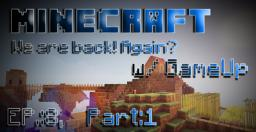 Minecraft w/ GameUp EP.: 8 Minecraft Blog Post