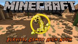 "Survival Games Arena  ""High Noon"" Minecraft"
