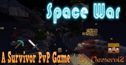 Space War [A minecraft pvp game] Minecraft