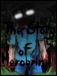 The Story of Herobrine Minecraft Blog Post