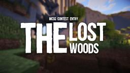 MCSG Contest Entry - The Lost Woods Minecraft