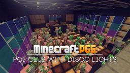 PG5 Club with Disco Lights - Light System Minecraft Map & Project