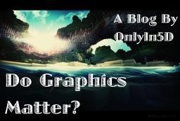 Do Graphics Matter? Minecraft Blog