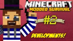 Minecraft Modded Survival: Ep.2 Development! Minecraft Blog Post