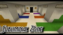 Subliminal Zone ||  Adventure Map Minecraft Map & Project