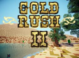 GOLD RUSH 2! Minecraft Project