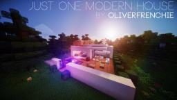 Just One Modern House - OliverFrenchie Minecraft Project