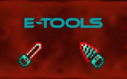 [1.6.2][FORGE] E-Tools: Redstone Powered Tools Minecraft Mod