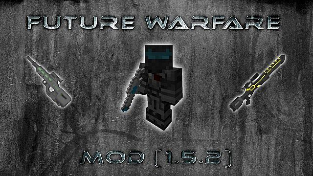 Future Warfare Mod 1.5.2