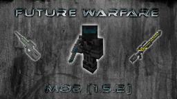 [1.5.2] [Forge] FUTURE WARFARE MOD (ALIENS!) (Laser Guns!) (Future Armor!) (Alien Biome!) (UPDATED) Minecraft Mod