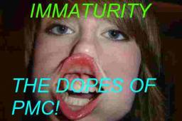 Immaturity - The Dopes of PMC