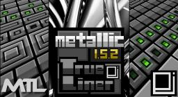 Metallic TrueLiner Minecraft