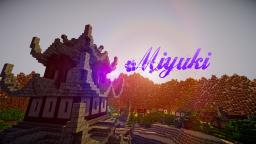 LightHaven's Bastion! -MiyukiCraft- Minecraft Map & Project
