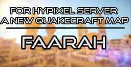 Faarah | Quakecraft Map | Hypixel server Minecraft Project