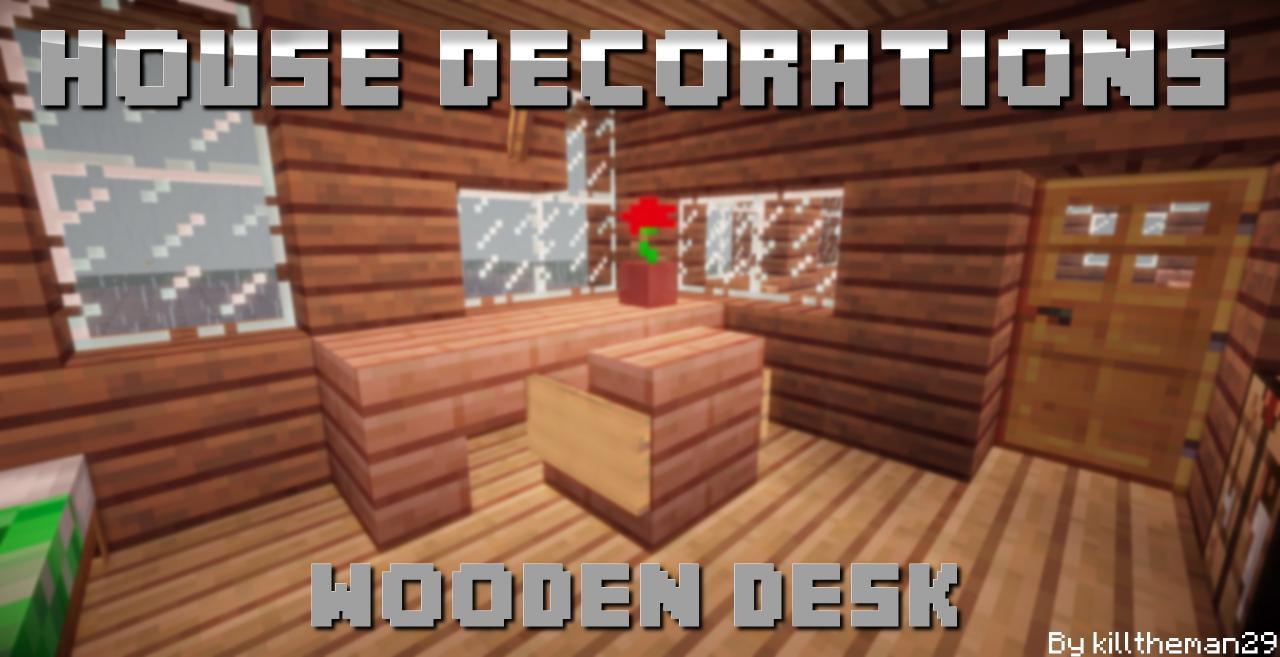 House Decorations Wooden Desk Pop Reel Blogs