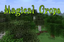 [1.6.4][1.6.2][SSP/SMP] MAGICAL CROPS - VERSION 3.1 - FARM YOUR RESOURCES! [FORGE] [3.1.3 COPPER, TIN, SILVER, LEAD, QUARTZ CROPS] [UPDATED: 09/12/13] Minecraft Mod