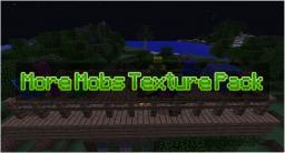 More Minecraft Mobs [1.7.4] [+ Screenshots] Minecraft Texture Pack