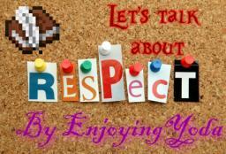 {Popular Reel} Respect: The missing factor Minecraft Blog