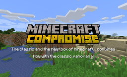 Minecraft: Compromise [1.16.1] Now with the classic panorama! Minecraft Texture Pack