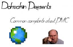 Most common PMC complaints Minecraft Blog
