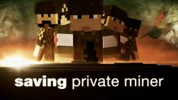 Saving Private Miner - A Minecraft War Short Film Minecraft Blog Post