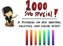 1000+ Subscriber Special [Color Theory 101, Hue Shifting, Palettes, and STUFF!]
