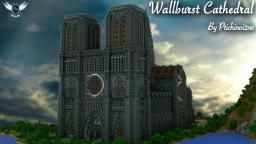 Wallburst Cathedral - [Cinematic / Download ]