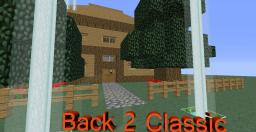 Back To Classic House Minecraft Map & Project