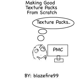 How To Make A Good Texture Pack From Scratch! Minecraft Blog Post