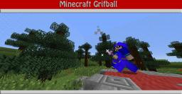 Minecraft GrifBall Minecraft
